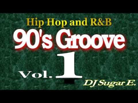 90's-groove---r&b-mix-1---dj-sugar-e.