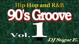 90's Groove - R&B Mix 1 - DJ Sugar E.