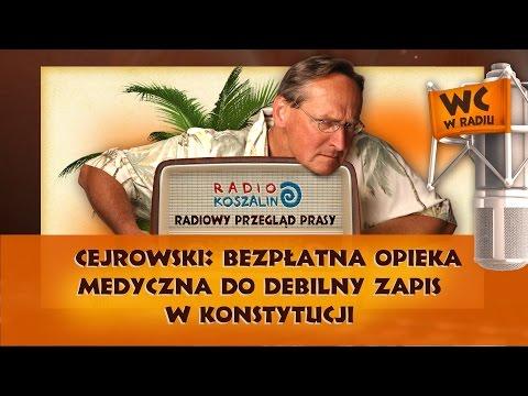 Cejrowski: bezpłatna opieka medyczna do debilny zapis w Konstytucji | Odcinek 881 - 14.01.2017