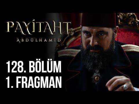 مسلسل السلطان عبد الحميد الثاني الحلقة 128