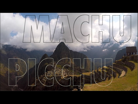 EP2: Peru Travel Guide - Exploring Machu Picchu via Aguas Calientes - South America