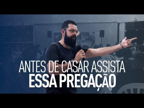 ANTES DE CASAR ASSISTA ESSA PREGAÇÃO - Douglas Gonçalves