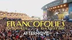 FRANCOFOLIES DE LA ROCHELLE - Aftermovie - #FRANCOS2019