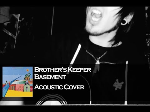 Brother's Keeper - Basement Acoustic Cover mp3