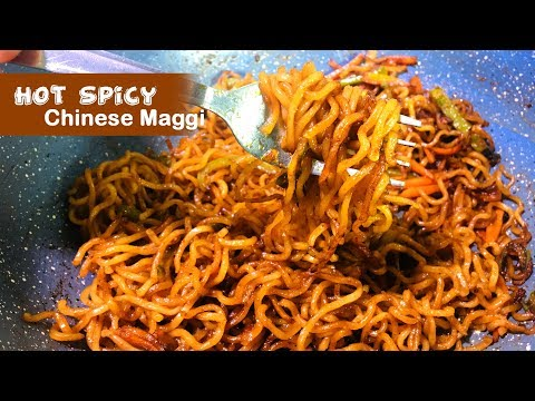 Hot & Spicy | Chinese Style Maggi  | Maggi Recipes - Quick Street Food Recipe