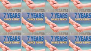 7 Years Lukas Graham - Disco Pirates dance remix (cover version)