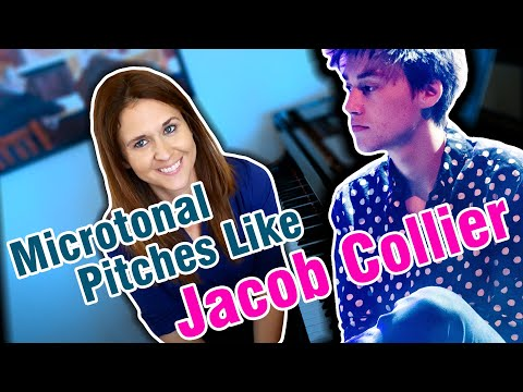 How To Sing Microtonal Pitches Like Jacob Collier