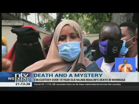 Mombasa: 2 people arrested following death of 19-year-old girl