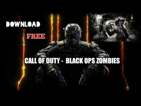 CALL OF DUTY  -  BLACK OPS ZOMBIES Android Free