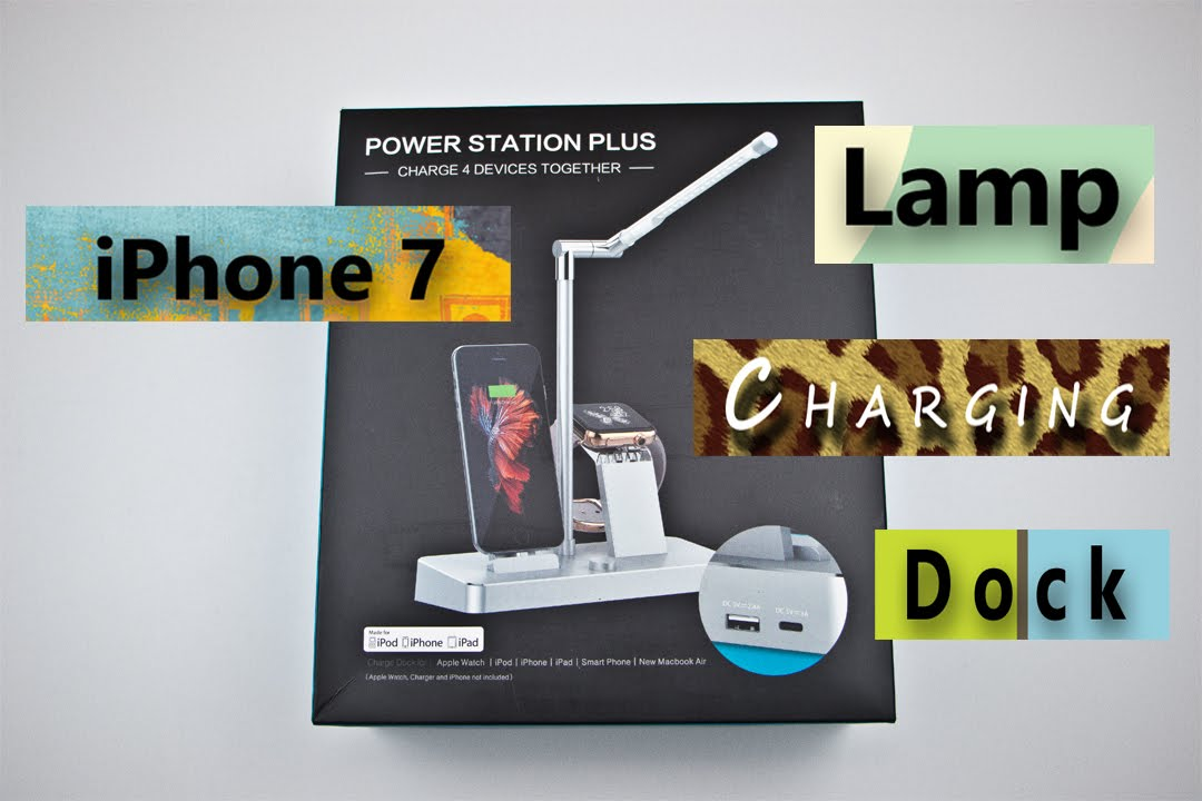iPhone 7/iPhone 7 Plus - LED Lamp Charging Dock Review!