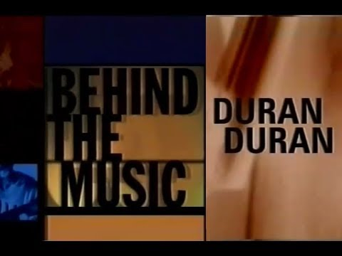 Behind The Music - Duran Duran