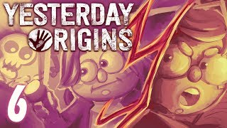 Yesterday Origins - Part 6 - The Deeeeviiilllls Son