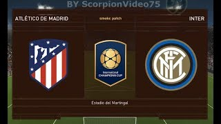 Atletico Madrid Vs Inter - Int.Champions Cup 2018 | PES 2018 Patch [Giù]