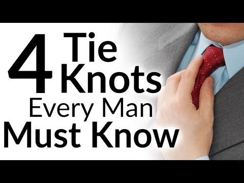 4 Tie Knots Every Man MUST Know   Best Tie Knots For EVERY Neck And Collar Type   Video Tutorial