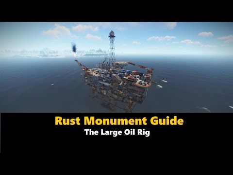 Rust Monument Guide - The Large Oil Rig