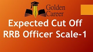 Expected Cut Off RRB Officer Scale -1 2017 2017 Video