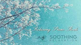 Relaxing 1 Hour Piano Rock Ballads Collection 2019 - Top 100 Best Rock Piano Ballads Of All Time
