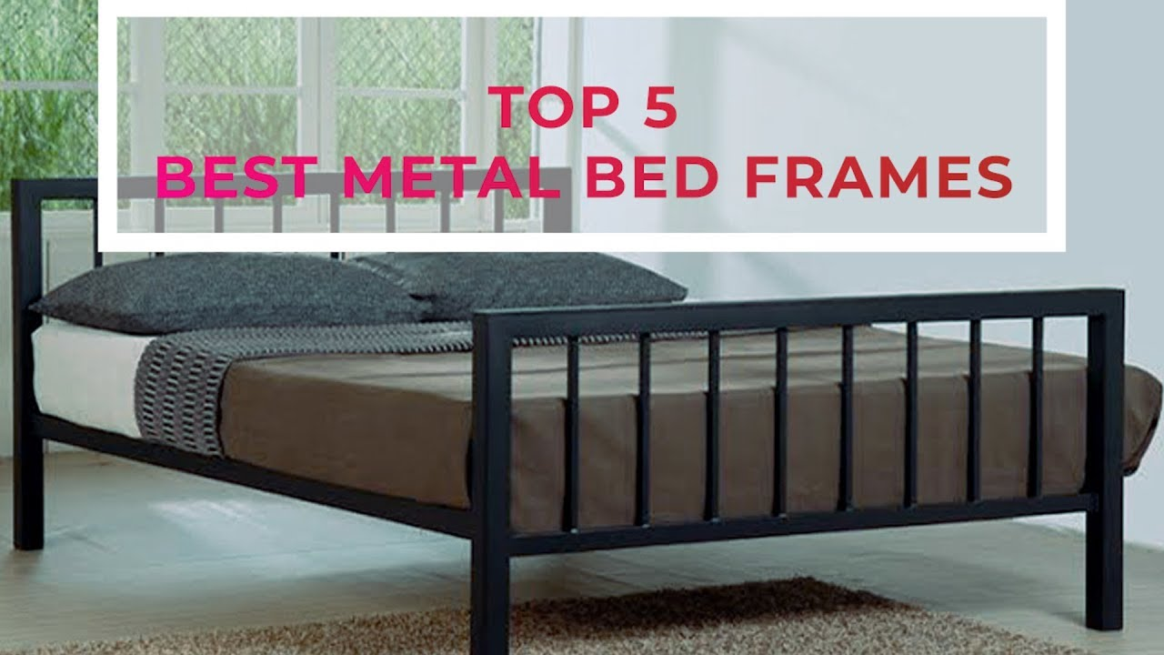 Top 5 Best Metal Bed Frames Of 2020