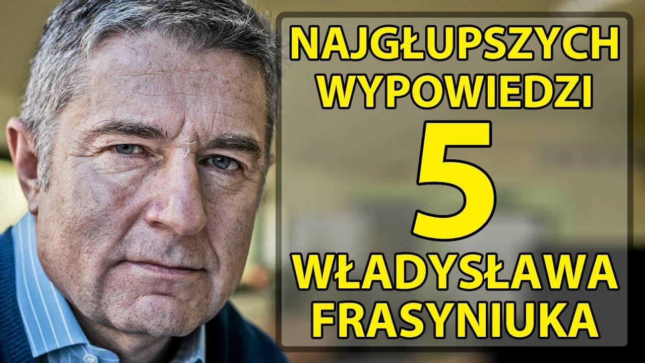 5 najgłupszych wypowiedzi Władysława Frasyniuka.