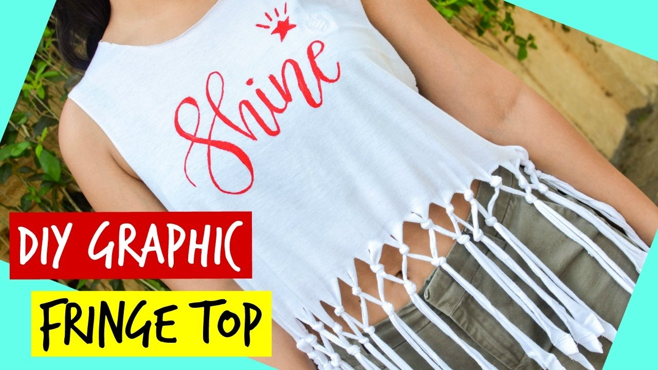 Convert Your Old T Shirt Into A Summer Fringe Top Diy Graphic Fringe Top Youtube