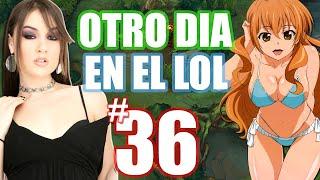 PERVERTIDA | OTRO DIA EN EL LOL - #36