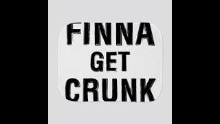 Dj Mou$e Finna Get Crunk Mix