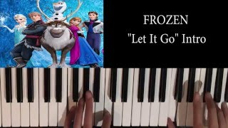 how to play let it go intro only disney s frozen piano tutorial عاصم البني