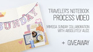 Traveler's Notebook Process // Sunday // Absolutely Alice Mimosa Sunday Collaboration + GIVEAWAY!