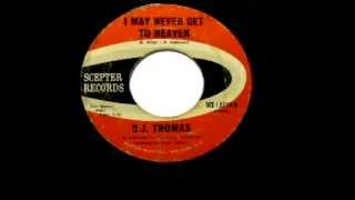 "B. J. Thomas - ""I May Never Get To Heaven"""