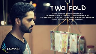 TWO FOLD - Award winning Malayalam Short film