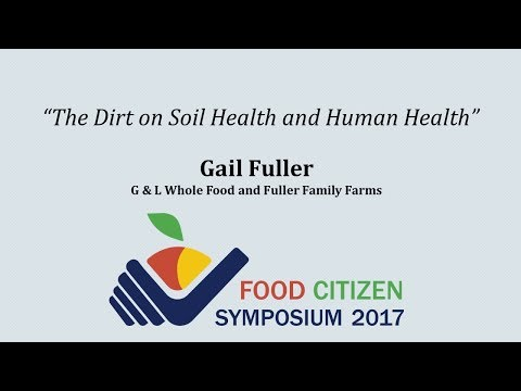 """The Dirt on Soil Health and Human Health"""