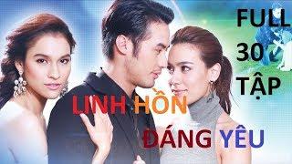 Linh Hồn Đáng Yêu Tập 19 Phim Thái Lan LINH HỒN ĐÁNG YÊU