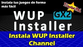 Instala el WUP Installer Channel
