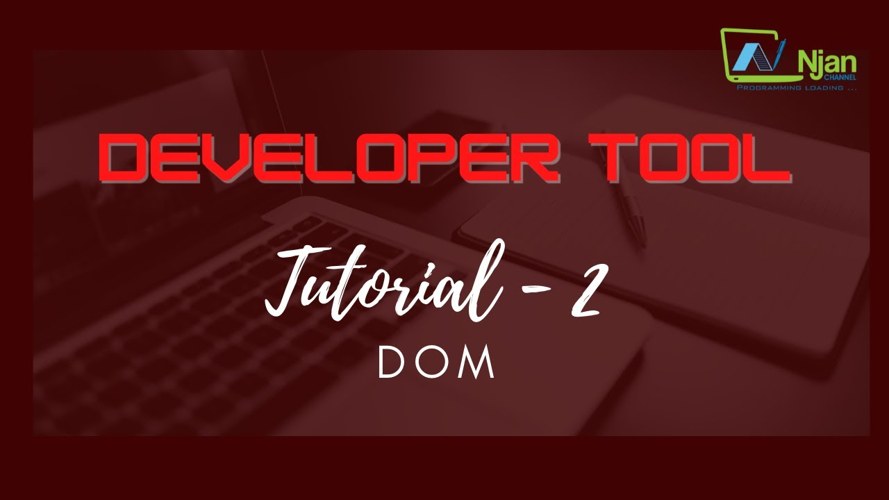Tutorial 2 - DOM for beginners - YouTube