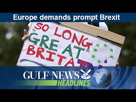 Europe demands prompt Brexit - GN Headlines