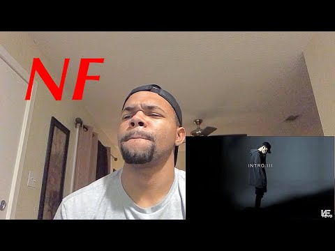 WHO IS HE TALKING TO?   NF - INTRO III (REACTION)