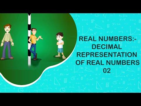 Real Numbers:-decimal representation of real numbers-02