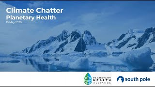 Climate Chatter - Planetary Health | South Pole