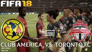 FIFA 18 (PC) Club América v Toronto FC | CONCACAF CHAMPIONS LEAGUE | 10/4/2018 |