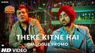 Arjun Patiala | Theke Kitne Hai | Starring Diljith Dosanth and Kriti Sanon