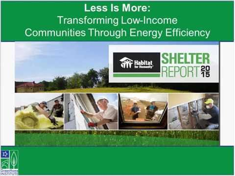 Less is more Transforming low income communities through energy efficiency