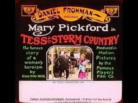 1914 ,TESS OF THE STORM COUNTRY  Mary Pickford, dir  by Edwin S  Porter