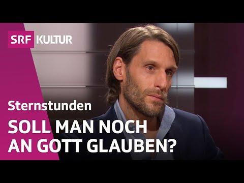 Die Gretchenfrage. Zwei Philosophen streiten sich über Gott (Sternstunde Philosophie, 11.10.2015)