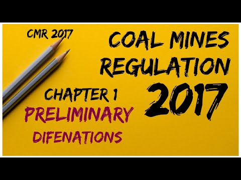 CMR 2017 | COAL MINES REGULATION 2017 | CHAPTER 1 PRELIMINARY | DIFENATIONS