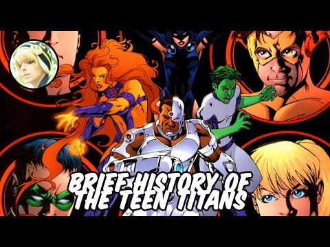 Brief History of The Teen Titans