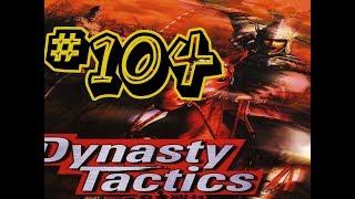 Dynasty Tactics #104  - My Best Tactic Combo [Sun Quan]