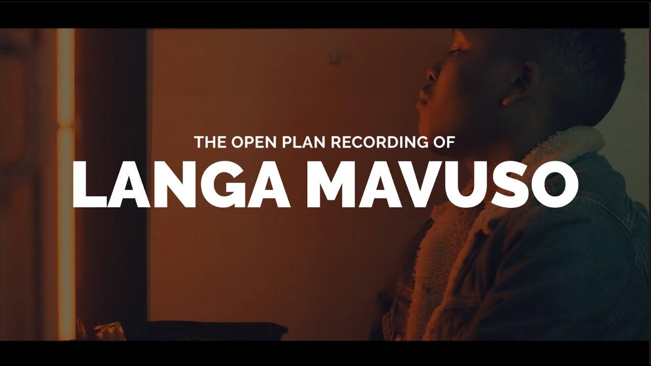 Download The Open Plan Recording of Langa Mavuso