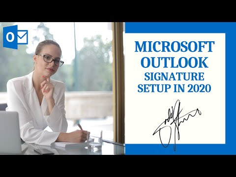 Microsoft Outlook Signature Setup in 2020