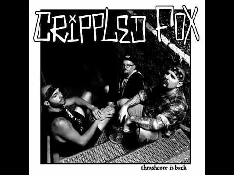 Crippled Fox - Thrashcore Is Back EP [2017]