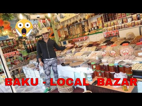 24 Hour in Azerbaijan Baku Local Market Yasil Bazar & Taza Bazar !!!